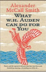 What_W__H__Auden_Can_Do_for_You__Writers_on_Writers__by_Alexander_Mccall_Smith_-_Powell_s_Books
